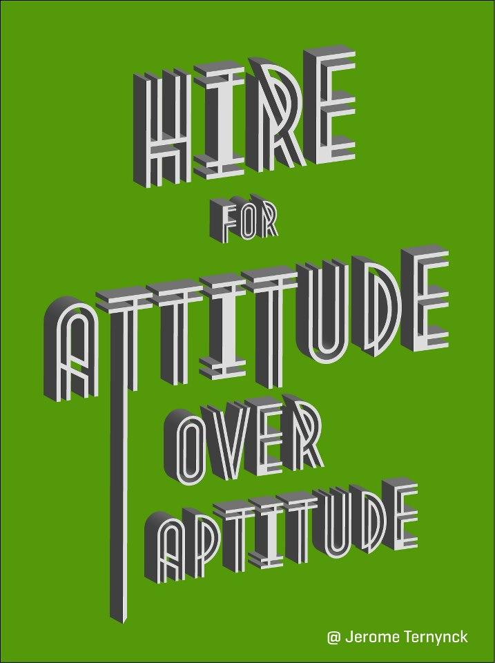 - hire-for-attitude-over-aptitude1
