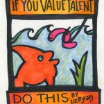 if you value talent do this