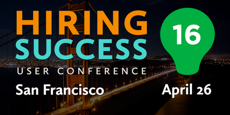 Hiring Success User Conference 2016