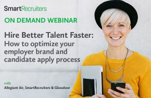 Hire Better Talent Faster: How to optimize the employer brand and candidate apply process
