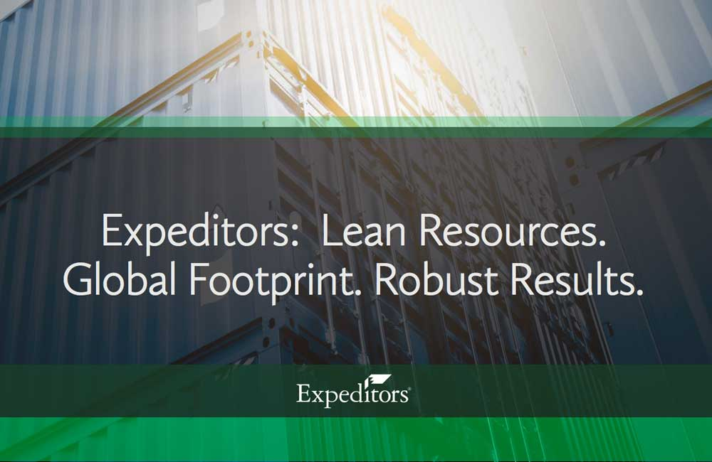 Expeditors: Lean Resources. Global Footprint. Robust Results.