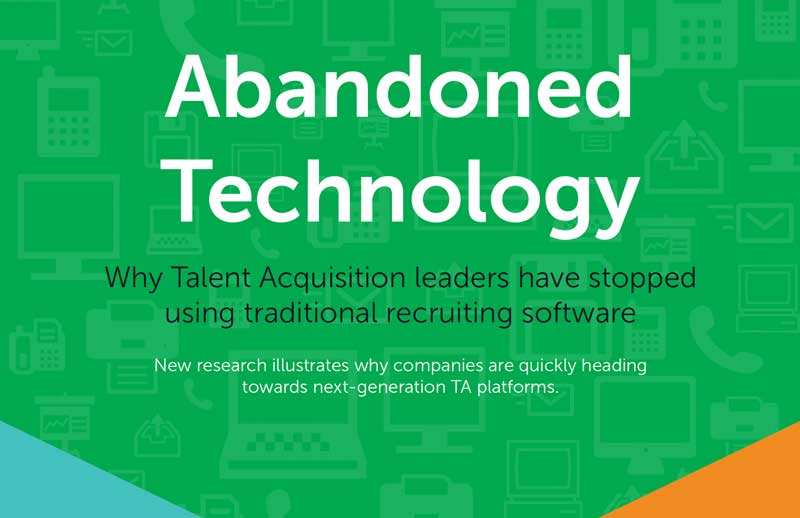 Talent Acquisition leaders are abandoning the traditional Applicant Tracking System